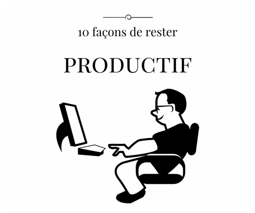 rester productif même quand on n'en a pas envie