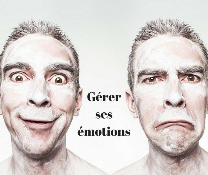 apprendre à maîtriser ses émotions