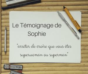 Le témoignage d'un burn-out celui de Sophie