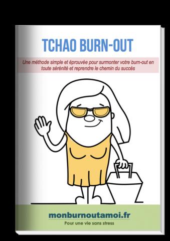 Une méthode simple et éprouvée pour surmonter votre burn-out