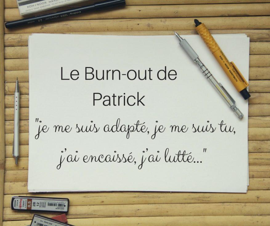 le burn-out de Patrick