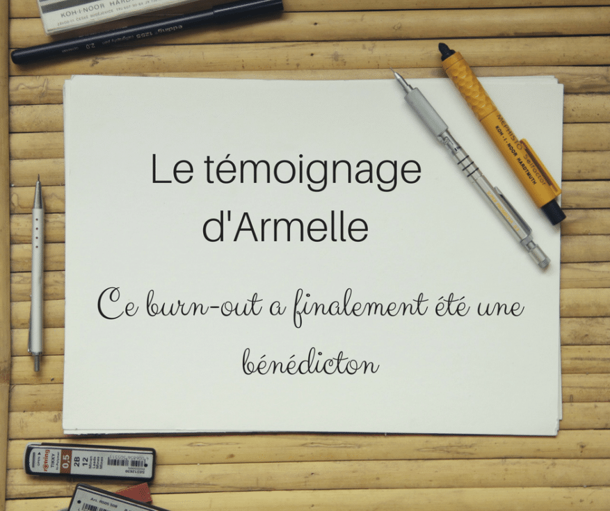 témoignage armelle burn-out